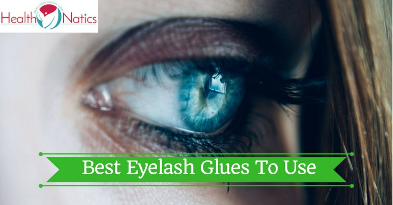 What's The Best Eyelash Glues To Use