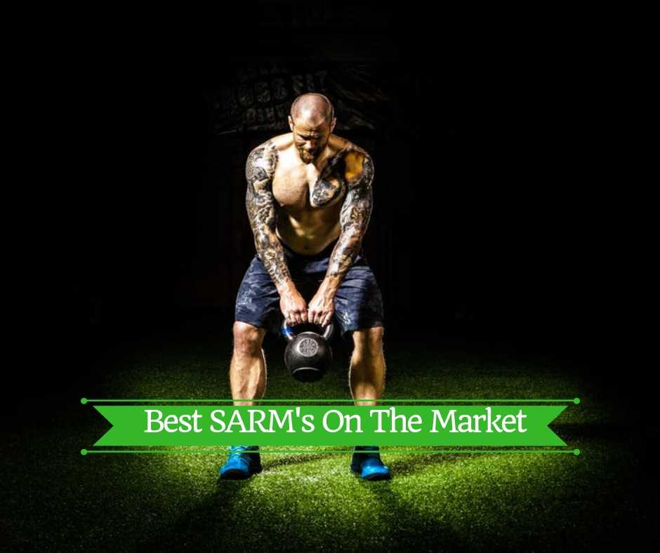 What Are The Best SARM's For Cutting, Mass, And Bulking On