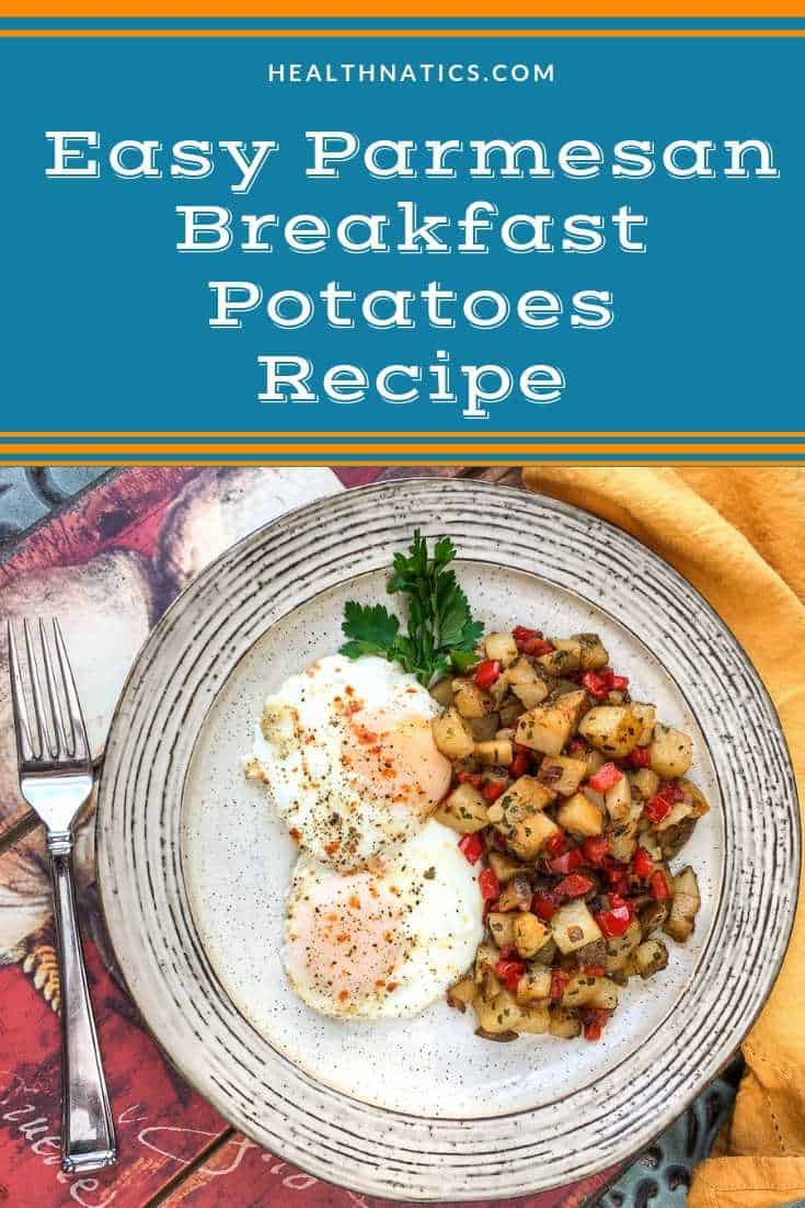 Easy Parmesan Breakfast Potatoes Recipe