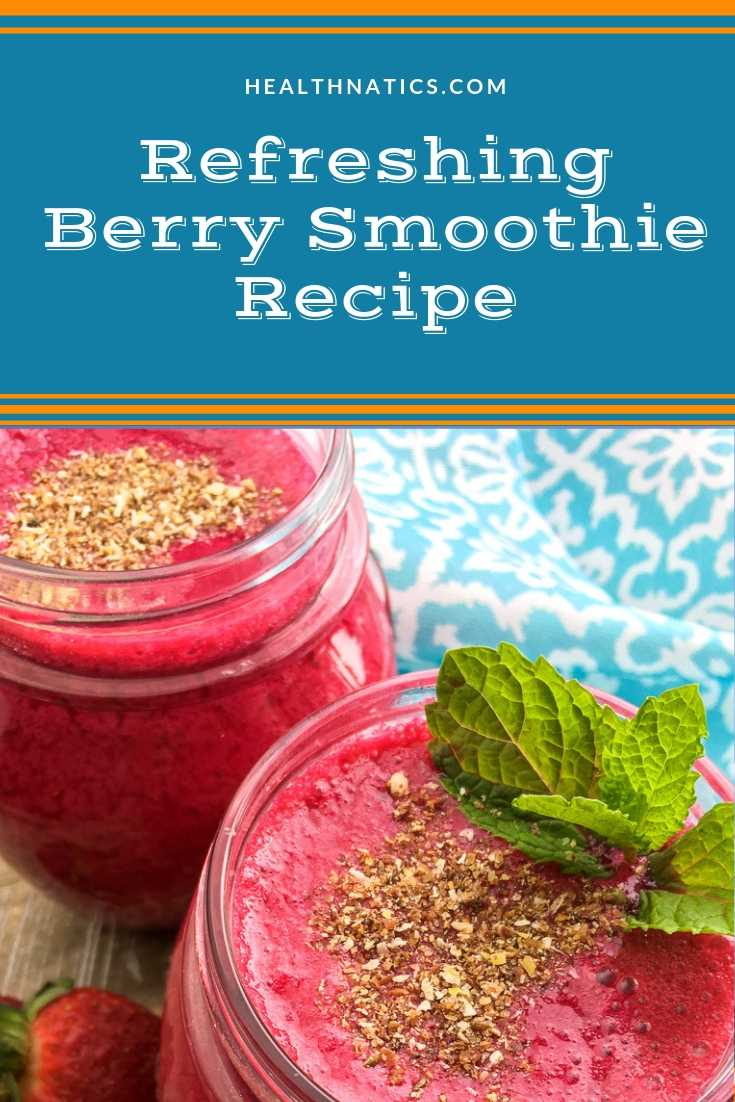 Refreshing Berry Smoothie Recipe