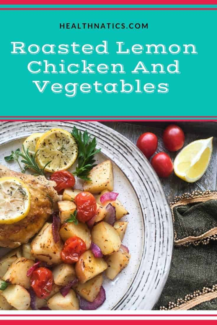 Roasted Lemon Chicken And Vegetables