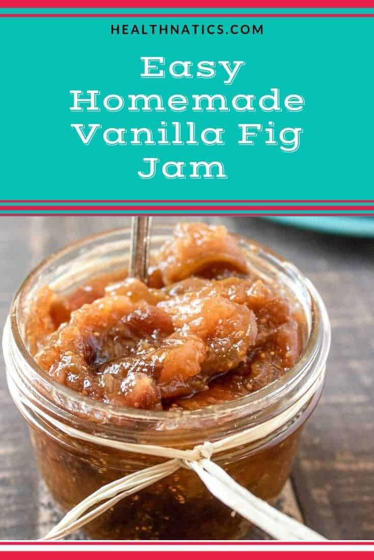 Easy Homemade Vanilla Fig Jam